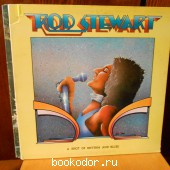 A SHOT OF RHYTHM AND BLUES. ROD STEWART. 1976 г. 350 RUB